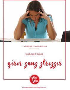 5 règles pour gérer sans stresser