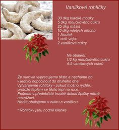 Vanilkové rohlíčky Christmas Candy, Christmas Cookies, Czech Recipes, Ethnic Recipes, Pies Art, Baking Recipes, Ham, Food And Drink, Sweets