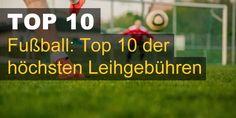 Fußball: Top 10 der höchsten Leihgebühren
