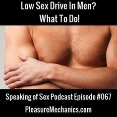 Does your guy have a low libido? Here's what to do! Click the image for a free podcast!