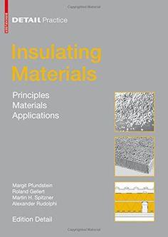 Insulating Materials (Detail Practice) by Margit Pfundstein https://www.amazon.com/dp/3764386541/ref=cm_sw_r_pi_dp_x_Lk6YybK8DNNT2