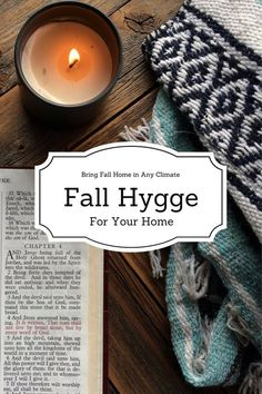 Fall Hygge (in any climate)