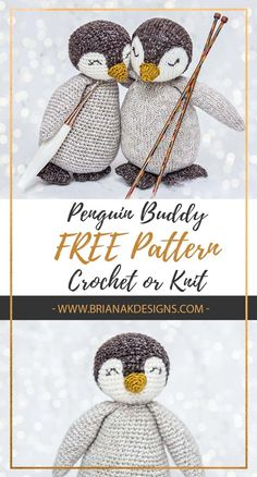 Free Penguin Crochet or Knit Pattern Free Penguin Crochet or Knit Pattern,Amigurumi Free Crochet or Knit Penguin Buddy Pattern by Briana K Designs. You don't have to be little to enjoy this penguin stuffy! Crochet Motifs, Crochet Patterns Amigurumi, Knitting Patterns Free, Knit Patterns, Crochet Toys, Free Knitting, Crochet Baby, Knitting Toys, Knitted Dolls Free
