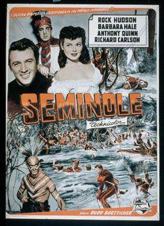 SEMINOLE (1953) - Rock Hudson - Anthony Quinn - Barbara Hale - Richard Carlson - Directed by Budd Boetticher - Universal-International - Movie Poster.