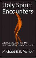 Buy Holy Spirit Encounters by Michael Maher and Read this Book on Kobo's Free Apps. Discover Kobo's Vast Collection of Ebooks and Audiobooks Today - Over 4 Million Titles!