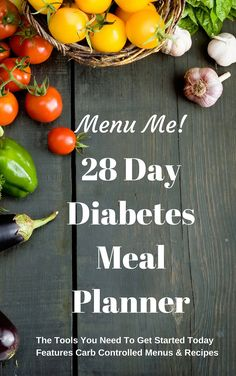 28 Day Diabetes Diet Meal Planner- Menu Me!: Lower Carb Menus & Easy Recipes:Amazon:Kindle Store