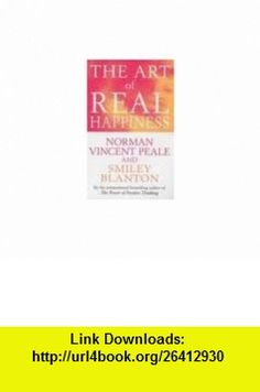 Thought conditioners 40 powerful spiritual phrases by norman the art of real happiness 9780130485472 norman vincent peale smiley blanton isbn fandeluxe Document