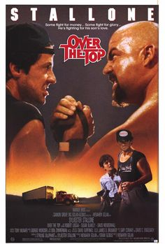 """Over the Top"" is a 1987 action drama film starring Sylvester Stallone. Lincoln Hawk is a struggling trucker who arm wrestles on the side to make extra cash while trying to rebuild his life."