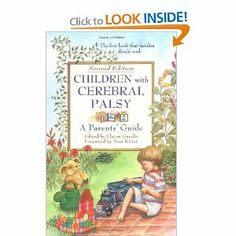 Children with Cerebral Palsy: A Parent's Guide: Edited by Elaine Geralis. Hemiplegic Cerebral Palsy, Relationship Books, Relationships, Adhd And Autism, Developmental Disabilities, Special Needs, Nonfiction Books, Young People, Growing Up