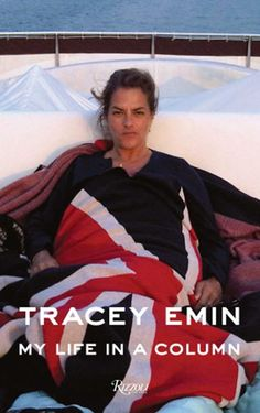 Tracy Emin: my life in a column