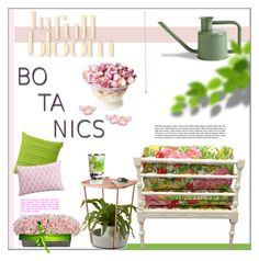 """""""Botanics: In Full Bloom"""" by pat912 ❤ liked on Polyvore featuring interior, interiors, interior design, home, home decor, interior decorating, Freeze, Umbra, SPIRA and cupcakes and cashmere"""