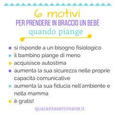 """6 motivi per prendere in braccio il bebè quando piange! Ce li suggerisce Giulia, autrice del blog """"Mamma, pret à porter."""" #infografiche #bambino #genitori #quarantasettimane"""