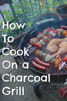 Nice Easy Honey Mustard Charcoal Grilled Chicken How to cook on a charcoal grill - charcoal grilling 101 for beginners. Charcoal Grill Smoker, Best Charcoal Grill, Cooking On The Grill, Cooking Tips, Cooking Recipes, Budget Recipes, Beginner Cooking, Drink Recipes, Yummy Recipes