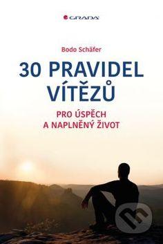 Martinus.sk > Knihy: 30 pravidel vítězů (Bodo Schäfer)