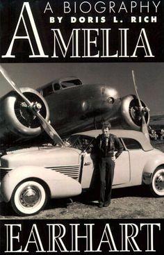 A Biography Amelia Earhart by Doris L. Rich