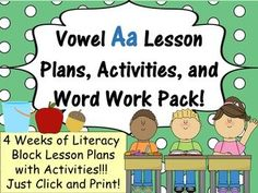 Vowel A Pack - 4 Weeks of Lesson Plans, Activities, and Wo