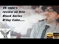 VK VAPES review on Kilo Black Series - Birthday Cake!