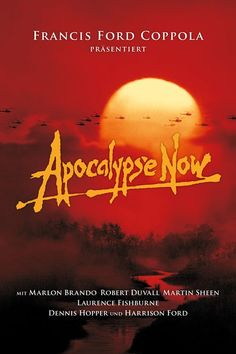 Watch Apocalypse Now : Online Movies At The Height Of The Vietnam War, Captain Benjamin Willard Is Sent On A Dangerous Mission That,. Hd Streaming, Streaming Movies, Grand Prix, Apocalypse Now, Film Theory, Dennis Hopper, Martin Sheen, Robert Duvall, Dinner And A Movie