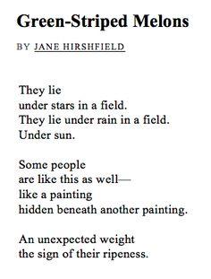 Green-Striped Melons - Jane Hirshfield