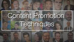 33 Marketing Titans reveal their best content promotion technique #contentmarketing