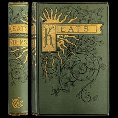 1888 John Keats Poems RARE Illustrated Victorian Gilt Fine Binding Engravings… Shop our for your own and Book Cover Art, Book Cover Design, Book Design, Book Art, Victorian Books, Antique Books, Victorian Poetry, Tea And Books, Mini Books