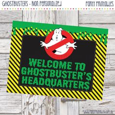 Ghostbusters Party Welcome Sign Welcome by PartyPrintablesAust