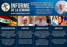 Pedido del Papa Francisco por Irak, falsa profecía, luto papal y periodista asesinado por Isis entre lo más leído