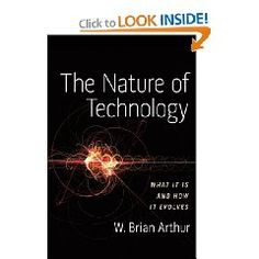 """This is a book by Brian Arthur, explaining where our technology is from and where it is going. It also covers Brian's controversial """"theory of increasing returns."""" (3849)"""