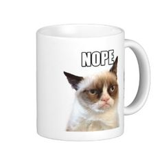 30% OFF - all Grumpy Cat™ Mugs with meme. Coupon code VETERANDAY13  Offer is valid through November 11, 2013 at 11:59 PM PT.