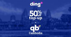 Get 50% extra with qb Cambodia! For a limited time, ding* is offering 50% off top-up to Cambodia! Click the link below to send a top-up and save today!