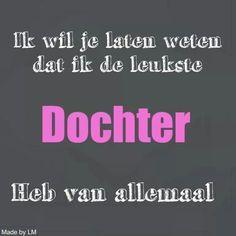 mooie spreuken over dochters 10 beste afbeeldingen van leuke spreuken   Dutch quotes, Beautiful  mooie spreuken over dochters