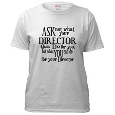 Ask not what your director can do for you...