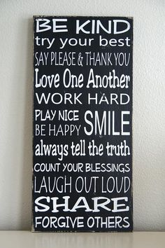Love the sentiment.    Family Rules Sign- Typography Art- Solid Wood- Black and White. $55.00, via Etsy.