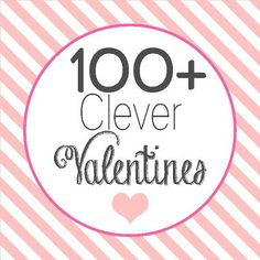 100+ Clever Valentines phrases