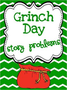 Grinch day story problems freebie