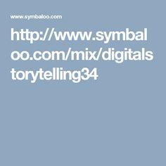 http://www.symbaloo.com/mix/digitalstorytelling34