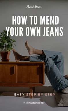 The Sustainable Challenge: Mend your own Jeans: Make your jeans last a lot longer by learning how to repair them! Sustainable fashion, conscious fashion, Slow fashion ethical fashion #sustainablefashion #consciousfashion #consciousconsumer #ethicallymade #ethicalfashion #sustainablewardrobe #ethicalwardrobe #circularfashion #denim #jeans #tutorial #diy #mend #recycle #patch #sew #sewingjeans #zerowaste #secondhand #lovedclotheslast #threadstories