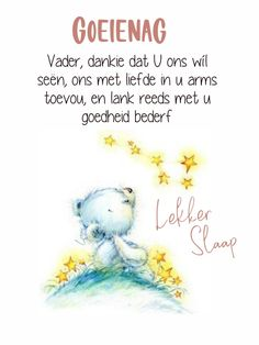 Goeie Nag, Afrikaans Quotes, Good Night, Qoutes, Arm, Motivation, Friendship, Messages, Nighty Night