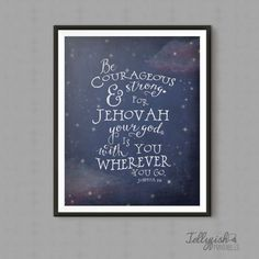 Be Courageous and Strong Print. Great for Childs Room. Nice Baby Shower Gift Idea.