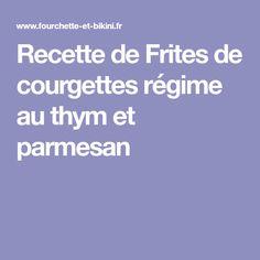 Recette de Frites de courgettes régime au thym et parmesan