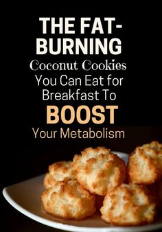 This protein coconut cookie isn't only tasty, but also helps boost your metabolism and burn fat. Have some for breakfast today!