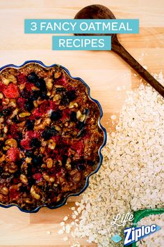Super easy fancy oatmeal recipes. We love these yummy twists on an old favorite! Baked Berry Oatmeal, Spiced Apple Oatmeal, and Pumpkin Pie Oatmeal. After breakfast, store extra in a Ziploc® container for a healthy snack.