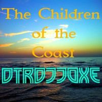 The Children Of The Coast  DTRDJJOXΞ  Release 25.Sep.2015 by SAMUEL  V LOPEZ on SoundCloud