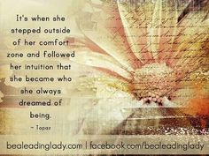 step outside of your comfort zone and follow Christ's leading