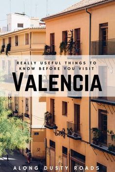 The Spanish city of Valencia is perfect for a weekend break any time of the year, but before you go, here's 11 things you absolutely have to know!