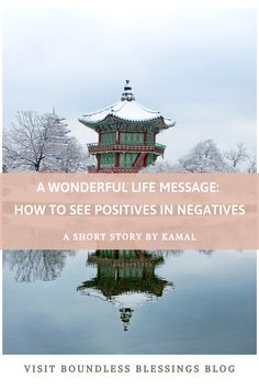A beautiful short story. When we give thanks to the negatives in our life, we see the beauty and the positive in it. Yet To Come, Things To Come, Its A Wonderful Life, I Feel Good, Always Remember, Be A Better Person, Give Thanks, Our Life, Short Stories