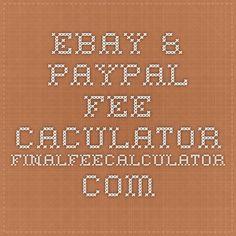 2015 eBay & Paypal Fee Caculator finalfeecalculator.com