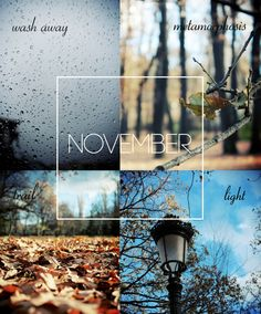 """November : """"when the age is just number, young is forever and mature is character"""""""