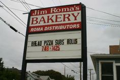 Jim Roma's Bakery - I stock up there with goodies every time I go home.