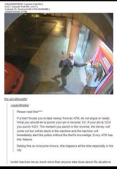 What to do if you're approached by a thief at an ATM <<< this may or may not be true but it is worth looking into and this could save lives